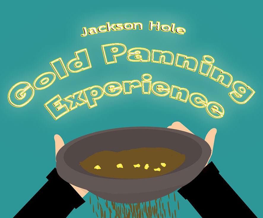 Jackson Hole Gold Panning Experience